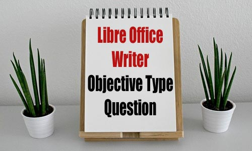 LibreOffice Writer -MCQ