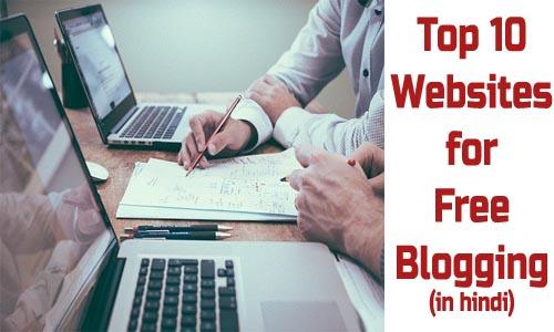 Top 10 Websites Free Blogging
