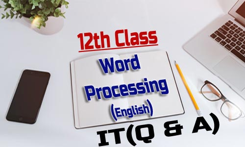 12th Class Word Processing