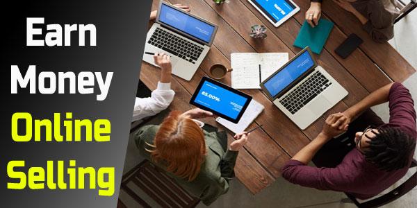 Online selling earn online