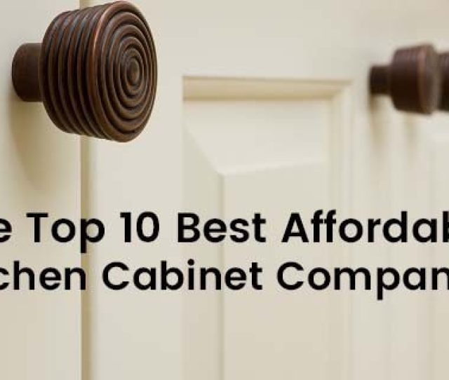 Reviews Best Cheap Kitchen Cabinets