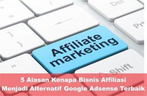 bisnis online tanpa modal affiliasi alternatif google adsense terbaik