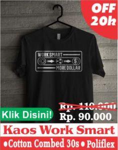 kaos work smart more dollar 250 x 320