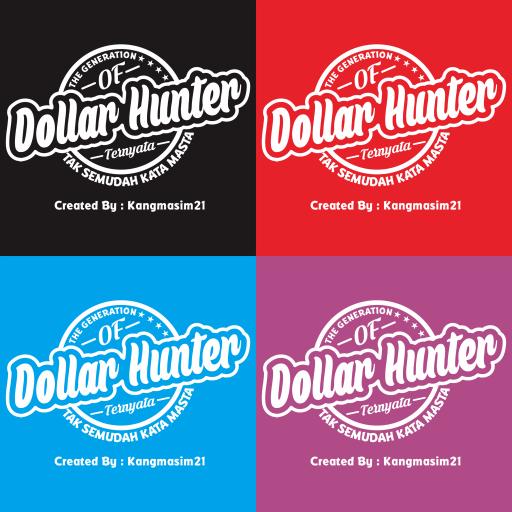 Jual Kaos Dollar Hunter Tak Semudah Kata Masta!