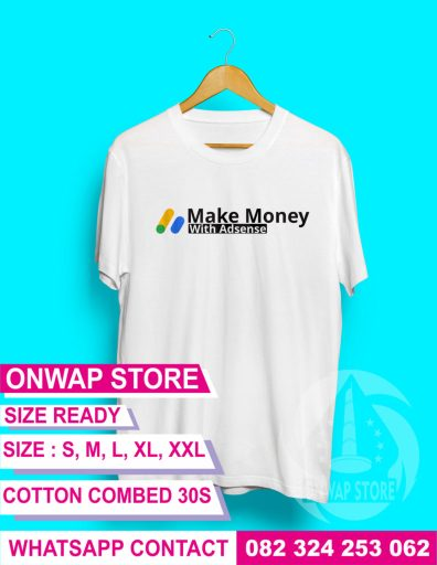 kaos make money with adsense putih