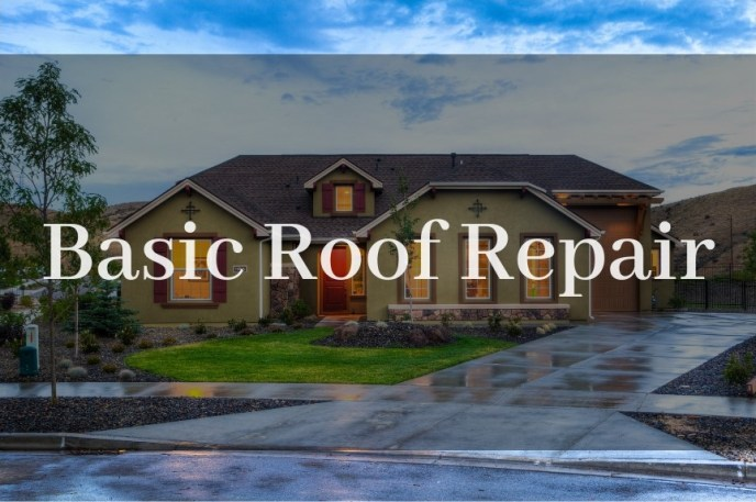 """Basic Roof Repair"" in text, over a background of a residential home."