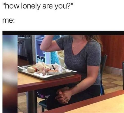 10 Things Only People That Are Single AF Will Understand