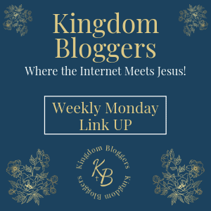 Kingdom Bloggers Link Up