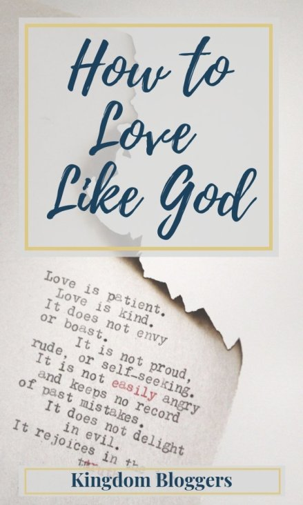 What Does the Bible Say About Loving Like God