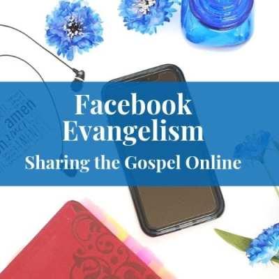 How to Spread the Gospel: Facebook Evangelism
