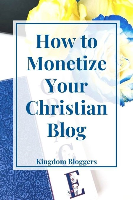 Ways to Monetize a Christian Blog