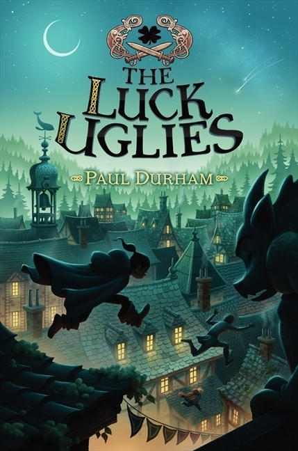 Blogging assignment: Review a new book: The Luck Uglies - For age 9 years plus