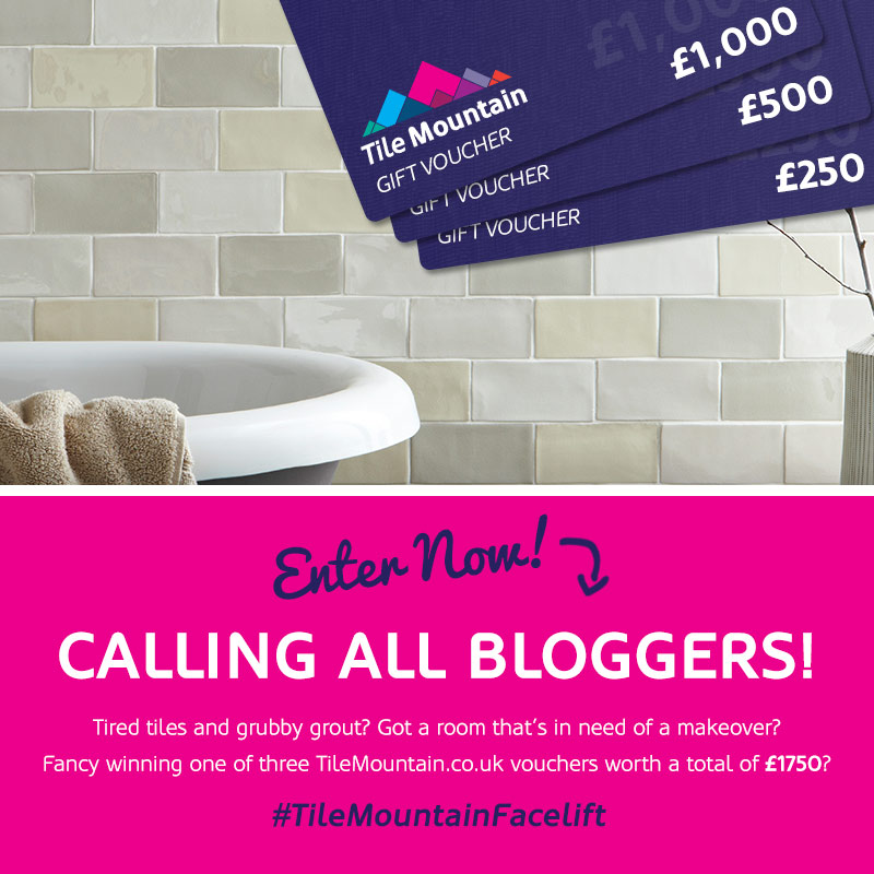 Blogging assignment: Room Facelift UK Blogger Comp: WIN £1,750 Worth of Vouchers to Tile Your Walls & Floors! #TileMountainFacelift