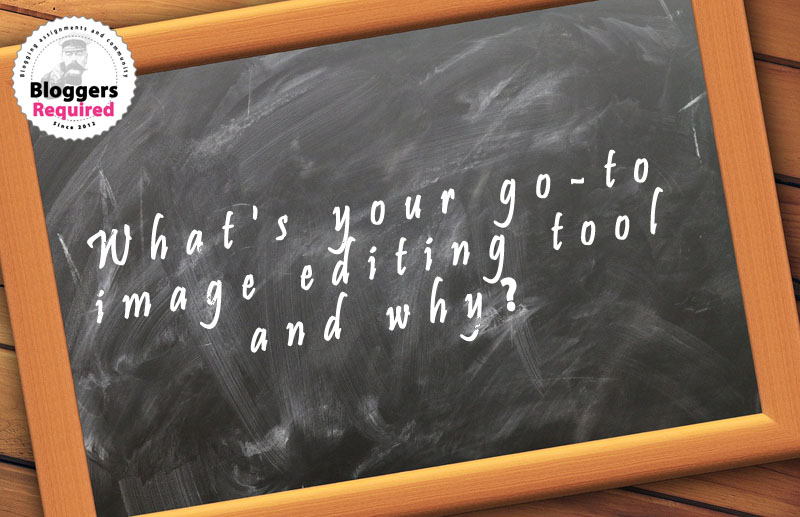 Question of the week: What's your go-to image editing tool and why