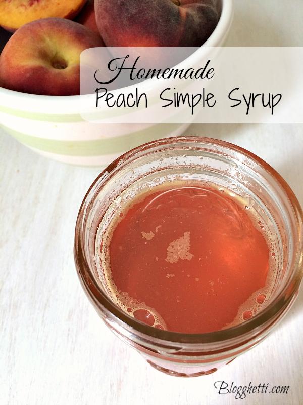 Homemade Peach Simple Syrup For Iced Tea