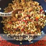 one skillet chicken fajita pasta