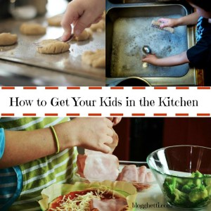 How to Get Your Kids in the Kitchen