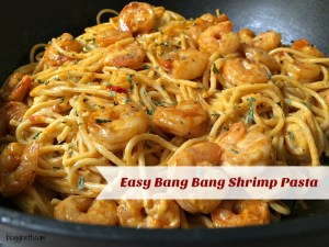 Easy Bang Bang Shrimp Pasta