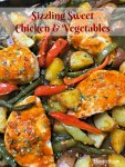Sizzling sweet chicken and vegetables is a one-pan meal that isn't overly spicy but does have a kick. It's a perfect weeknight meal and leftovers are great for lunch the next day.