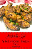 Nashville Hot Grilled Chicken Tenders - Paleo