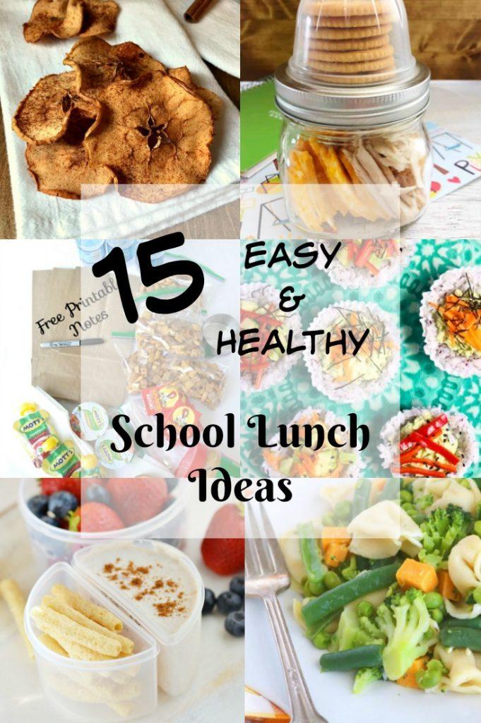 15 Easy and Healthy School Lunch Ideas