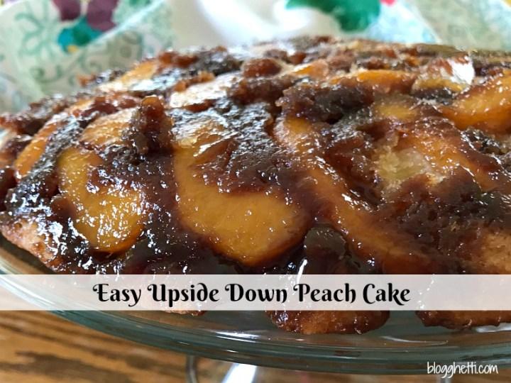 Easy Upside Down Peach Cake #peaches #cake