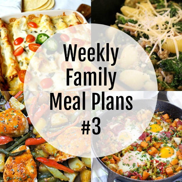 Weekly Family Meal Plans #3