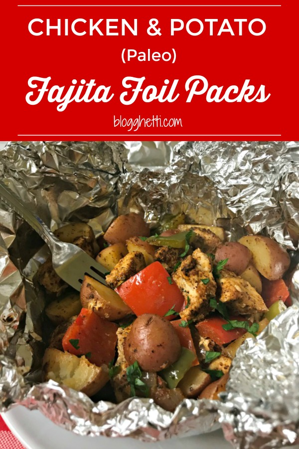 Paleo Chicken and Potato Fajita Foil Packs