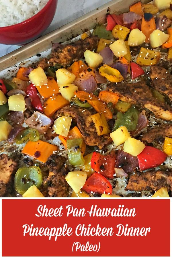 Sheet Pan Hawaiian Pineapple Chicken Dinner (Paleo)