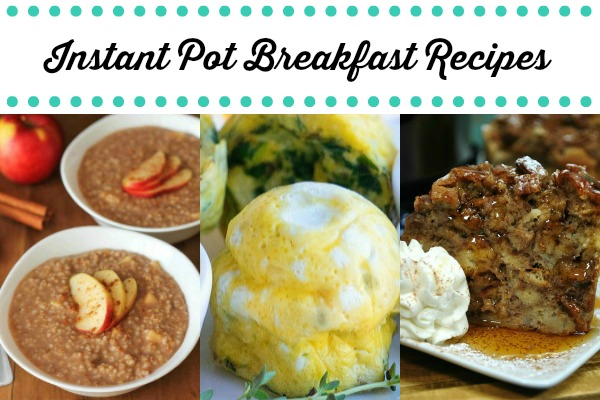 Instant Pot Breakfasts