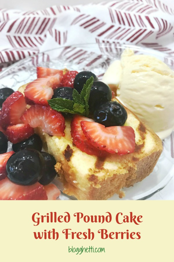 Grilled Pound Cake with Fresh Berries pin
