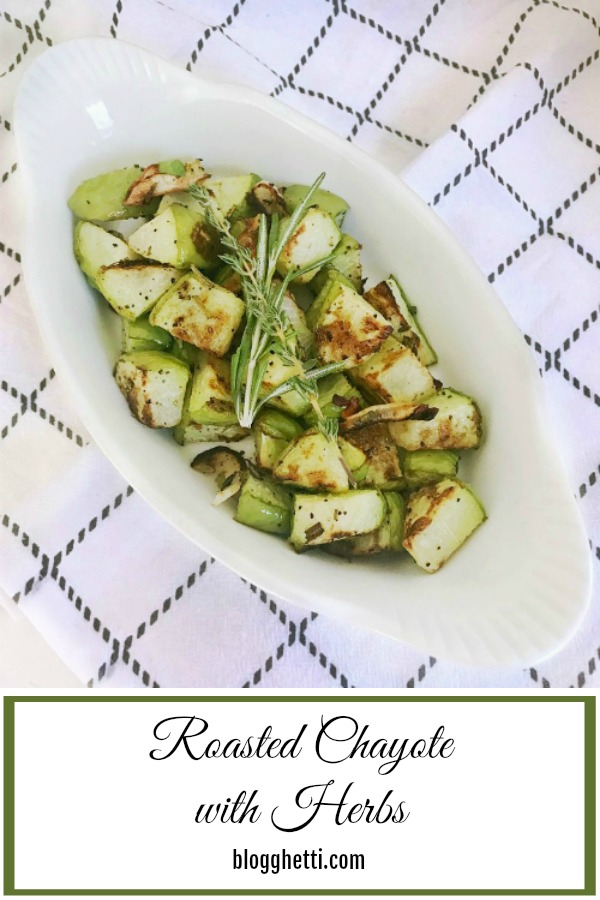 Roasted Chayote with Herbs - pin