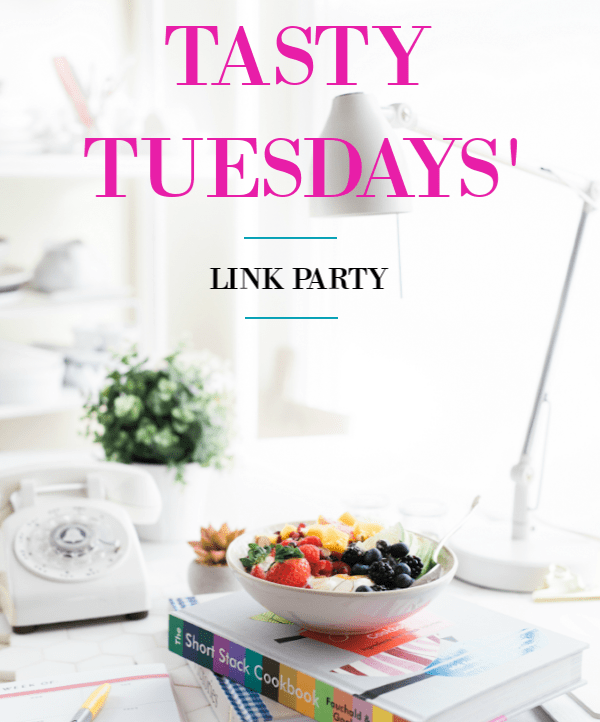 Tasty Tuesdays' link party