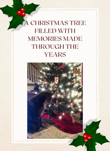 A Christmas Tree Filled with Memories Made Through the Years