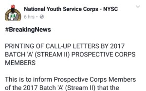 "Printing Of Call-Up Letters By 2017 Batch ""A"" (Stream II) Prospective Corps Members"