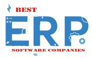 Best ERP Software Companies You Can Try Today For Business Growth