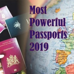 Countries with the Most Powerful Passports in the World, 2019