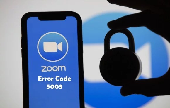 Zoom Error Code 5003: See How You Can Fix It Easily