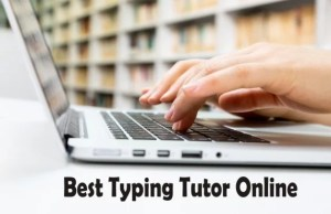 Best Typing Tutor Online: Improve Your Typing Speed Using These Sites