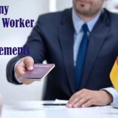 Germany Skilled Worker Visa Requirements and Needed Skilled Workforce