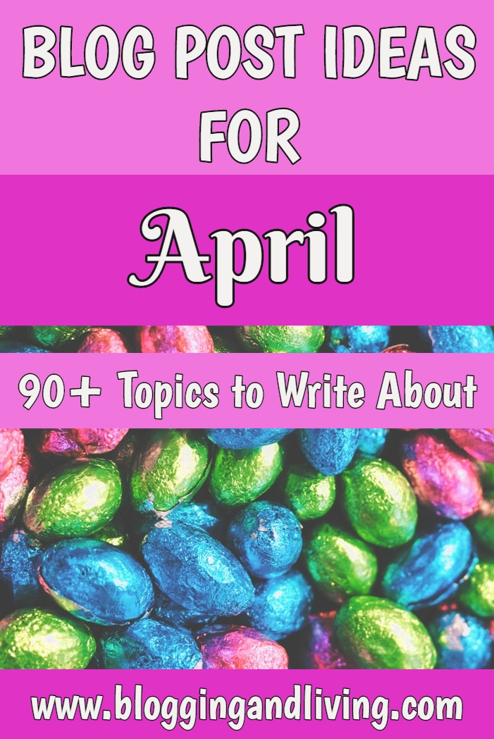 April blog post ideas