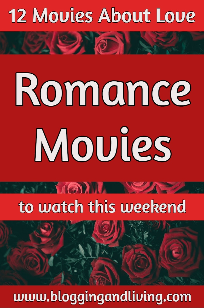 12 Romance Movies to Watch This Weekend | Best Love Movies to Watch