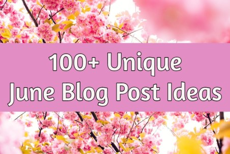 June Blog Post Ideas