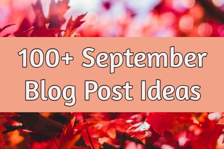 september blog post ideas
