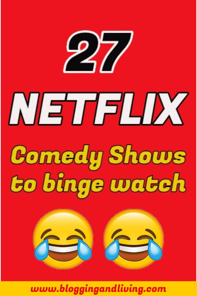 Netflix Comedy Shows