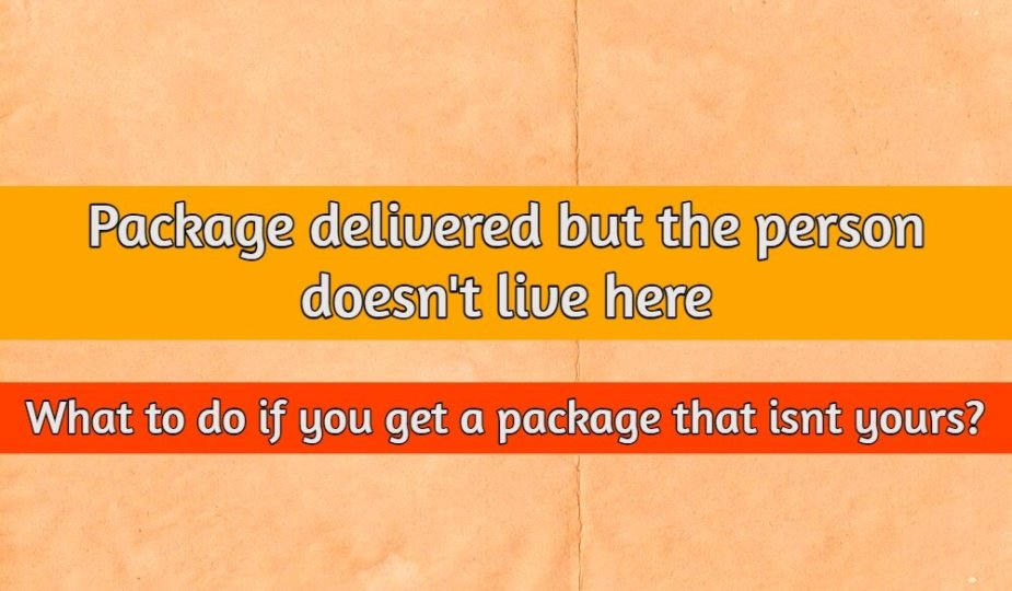 package for wrong address