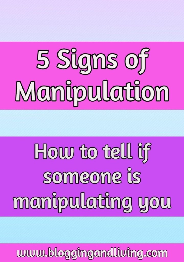 5 Signs of Manipulation | How to tell if someone is manipulating you
