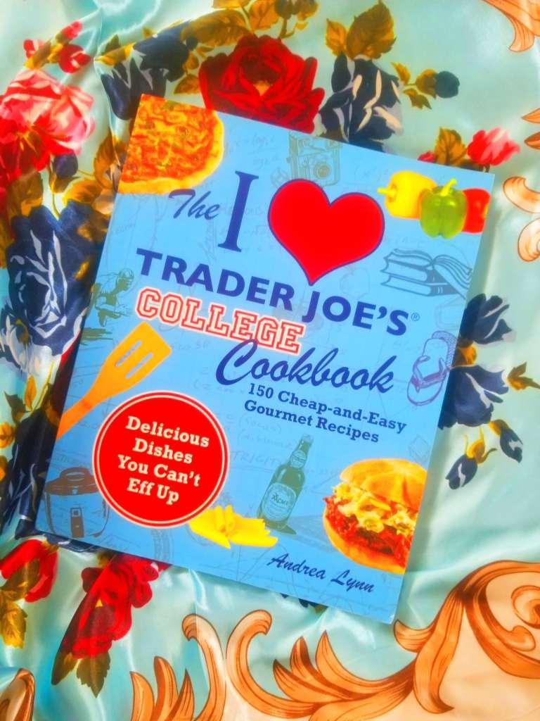 i love trader joes college cookbook