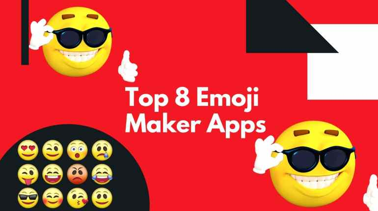 Top 8 Emoji Maker Apps