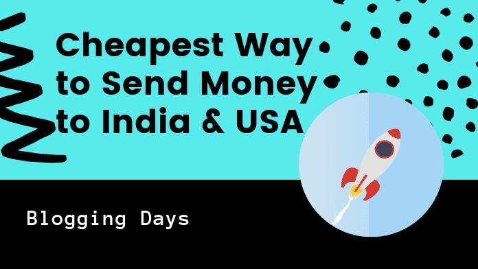 What's the Cheapest Way to Send Money to India? from India to us